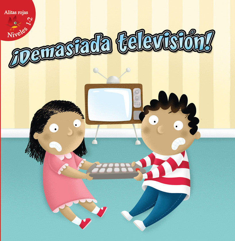 2016 - ¡Demasiada televisión! (Too Much TV!) (Hardback)