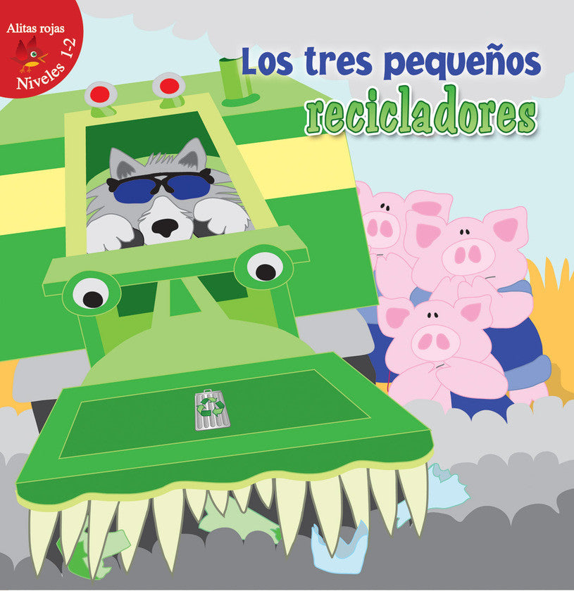2016 - Los tres pequeños recicladores (The Three Little Recyclers) (Hardback)