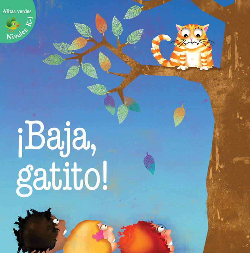 2016 - ¡Baja, gatito! (Kitty Come Down!) (Hardback)