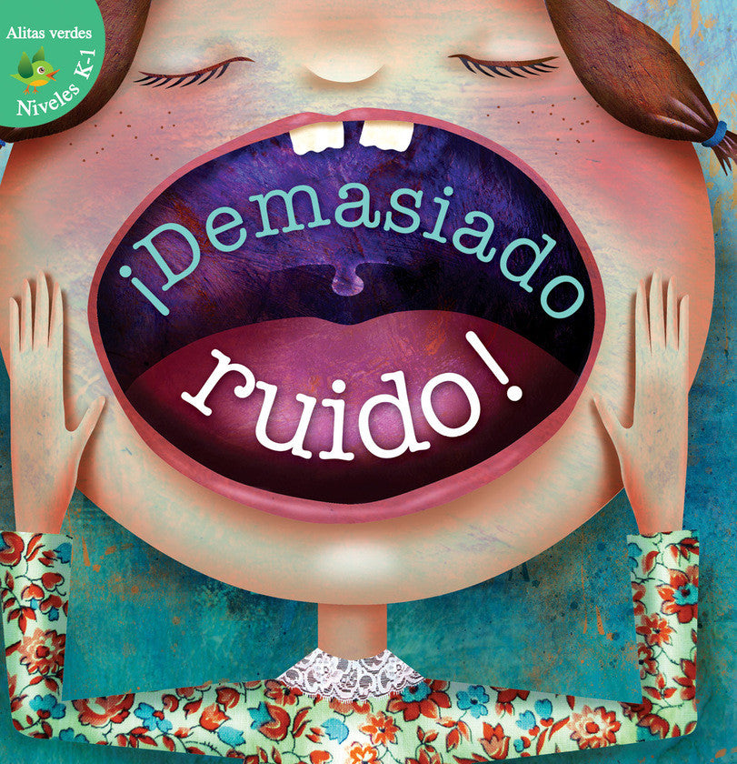2016 - ¡Demasiado ruido! (Too Much Noise) (Hardback)