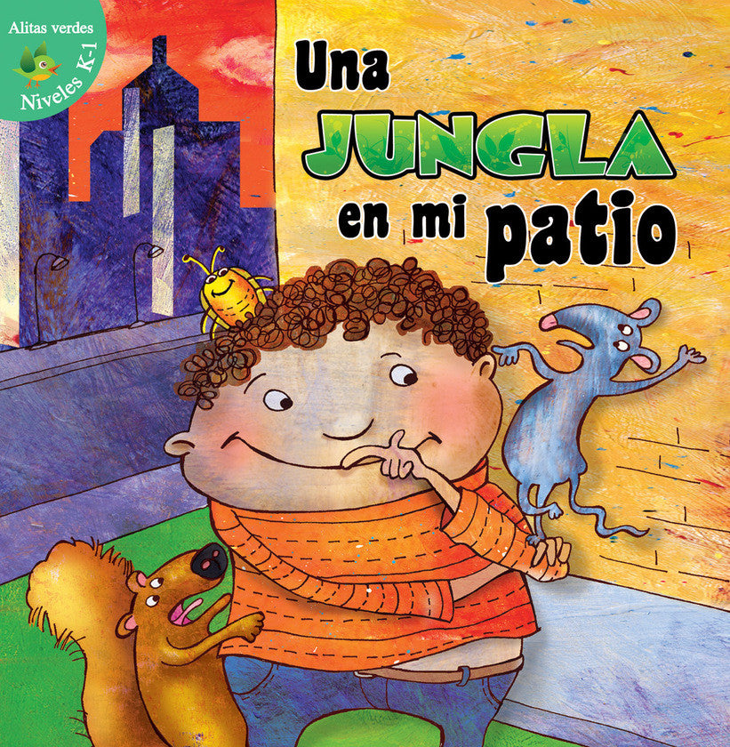 2016 - Una jungla en mi patio (The Jungle in My Yard) (Hardback)