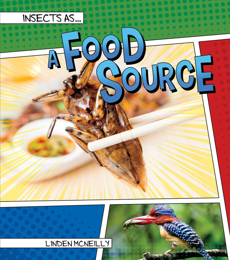 2017 - Insects as a Food Source (Hardback)