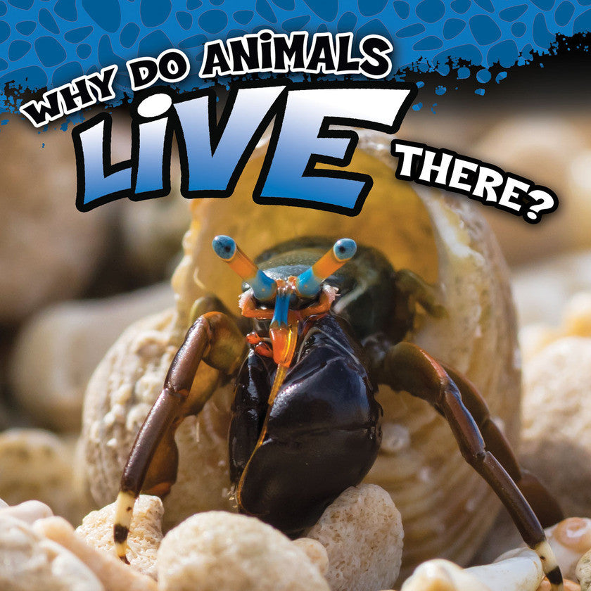 2017 - Why Do Animals Live There? (eBook)