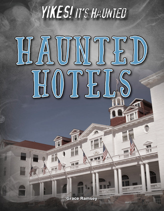 2017 - Haunted Hotels (Hardback)