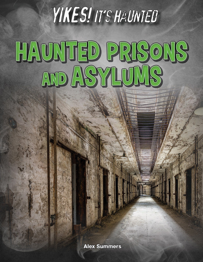 2017 - Haunted Prisons and Asylums (Hardback)