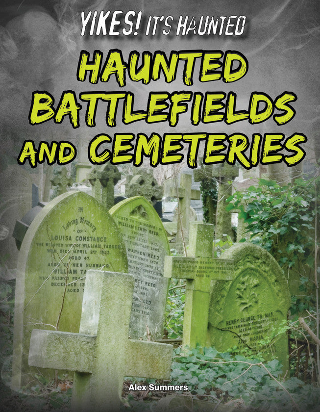 2017 - Haunted Battlefields and Cemeteries (Hardback)