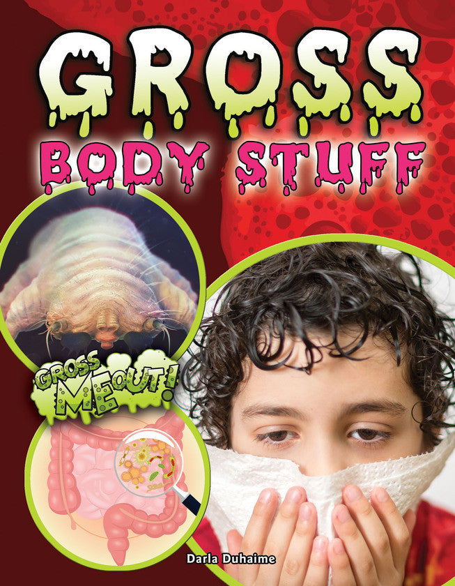 2017 - Gross Body Stuff (Hardback)