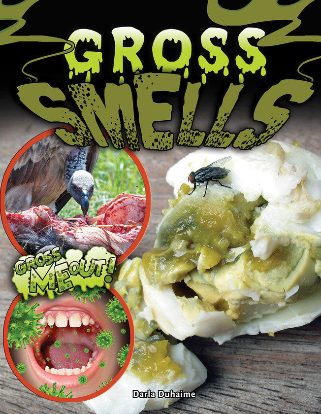 2017 - Gross Smells (Paperback)