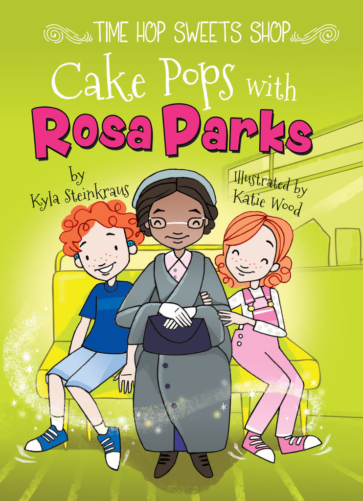 2018 - Cake Pops with Rosa Parks (eBook)
