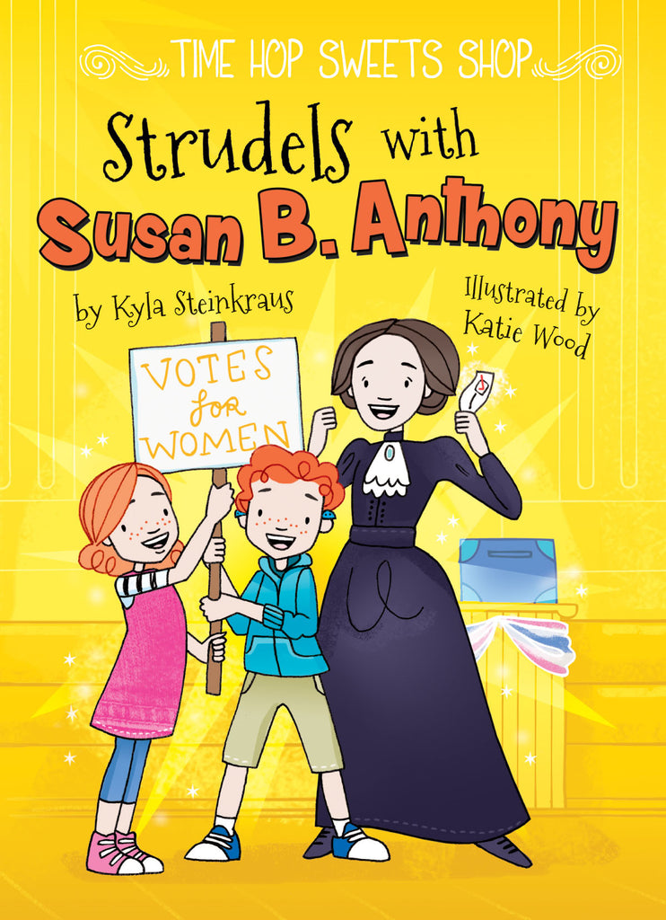 2018 - Strudels with Susan B. Anthony (Hardback)