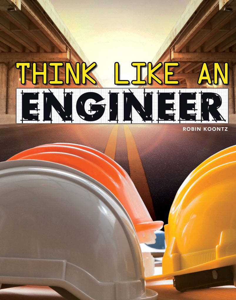 2018 - Think Like an Engineer (Hardback)