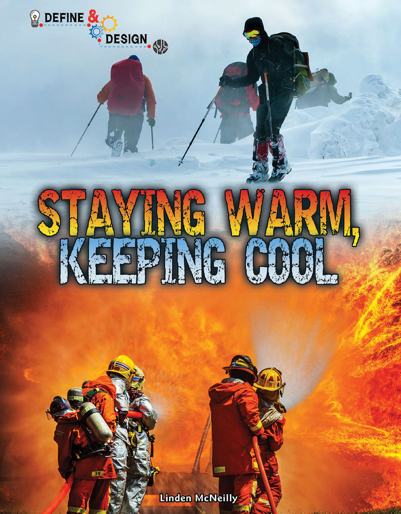 2018 - Staying Warm, Keeping Cool (Hardback)