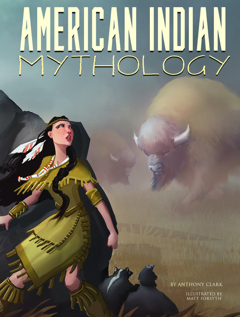 2018 - American Indian Mythology (Paperback)