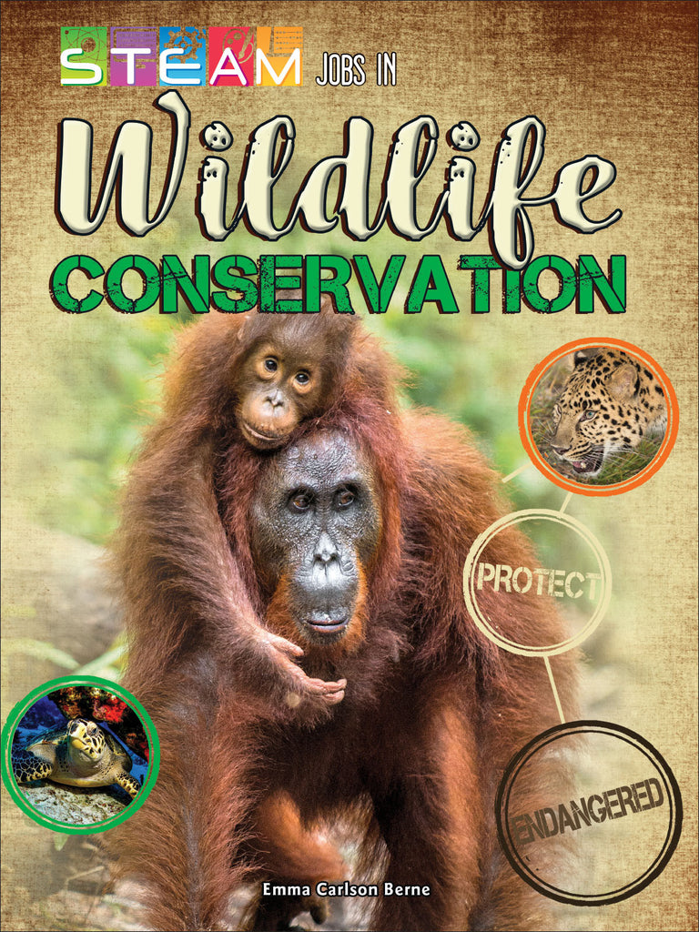 2018 - STEAM Jobs in Wildlife Conservation (Hardback)