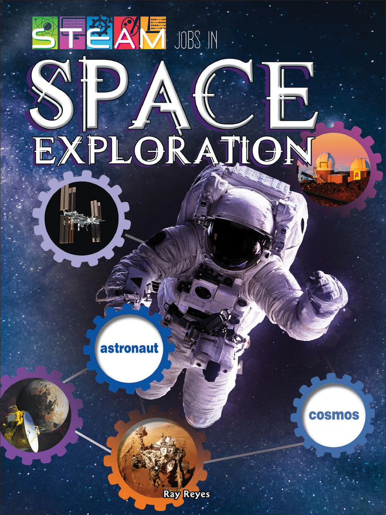 2018 - STEAM Jobs in Space Exploration (Hardback)
