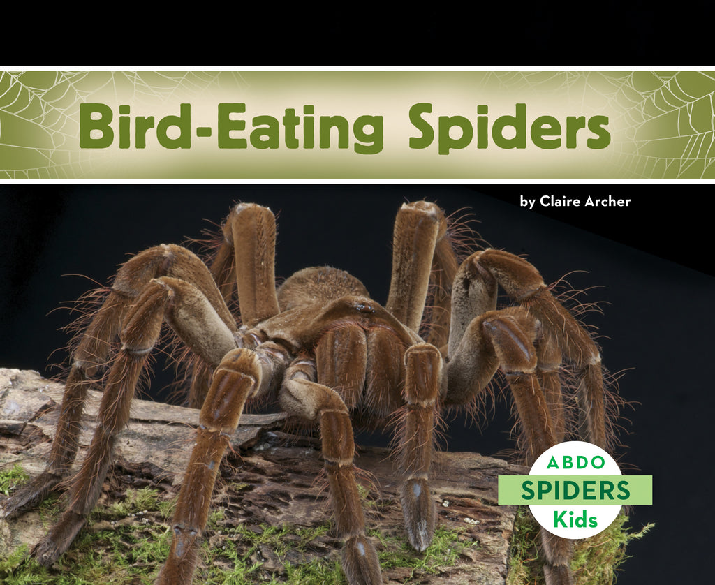 2021 - Bird-Eating Spiders (Paperback)