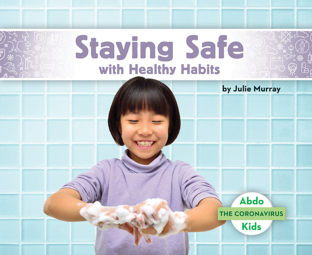 2021 - Staying Safe with Healthy Habits (Paperback)