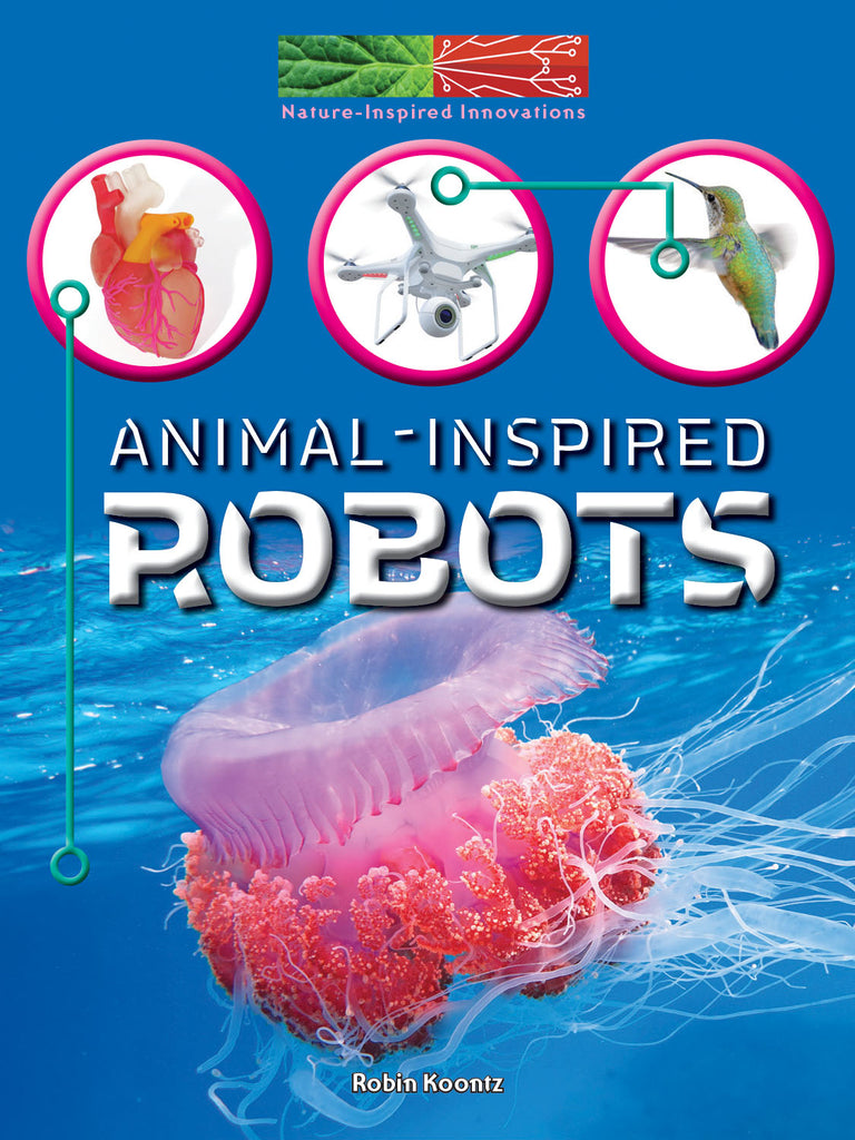 2019 - Animal-Inspired Robots (Paperback)