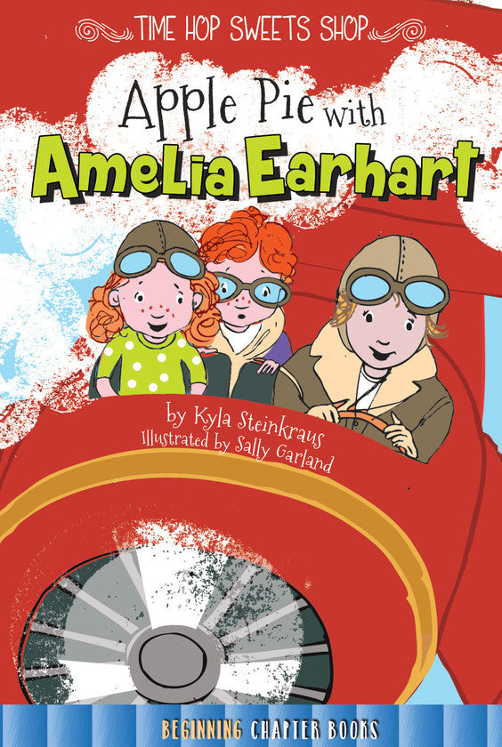 2016 - Apple Pie with Amelia Earhart (Hardback)