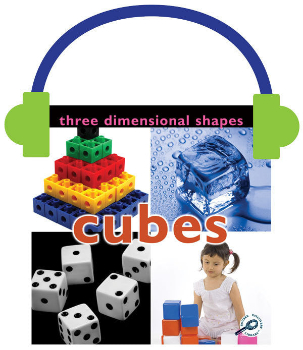 2013 - Three Dimensional Shapes: Cubes (Audio File)