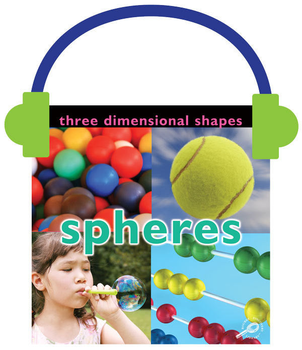 2013 - Three Dimensional Shapes: Spheres (Audio File)