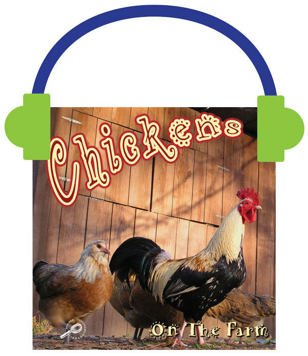 2013 - Chickens on the Farm (Audio File)