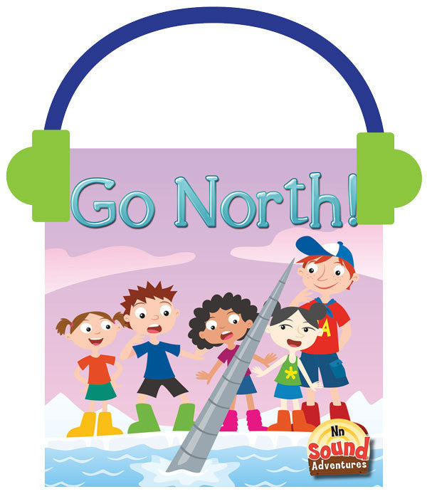 2013 - Go North!  (Audio File)