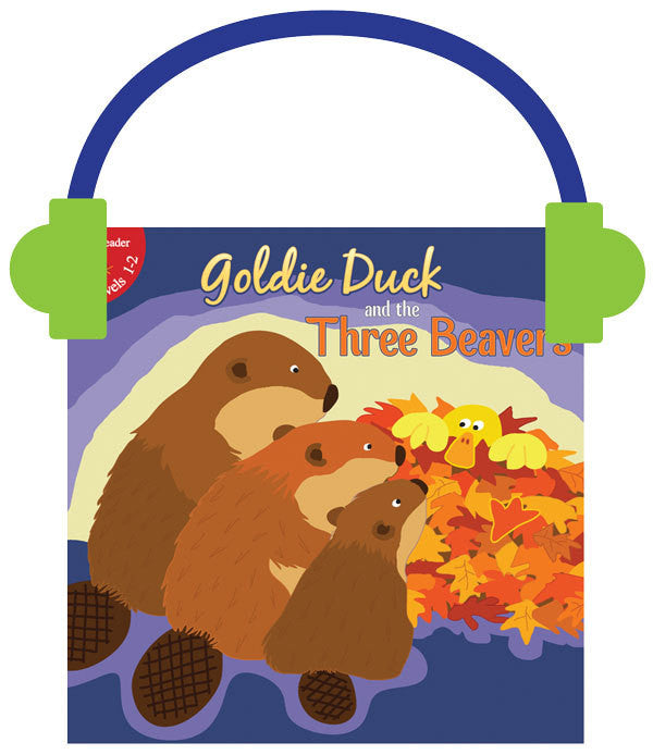 2013 - Goldie Duck and the Three Beavers (Audio File)