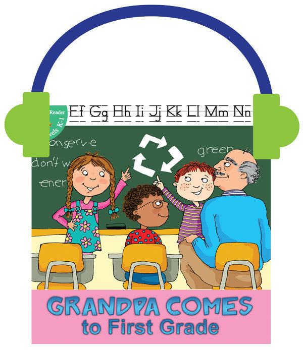 2013 - Grandpa Comes to First Grade (Audio File)