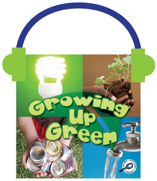 2013 - Growing Up Green (Audio File)