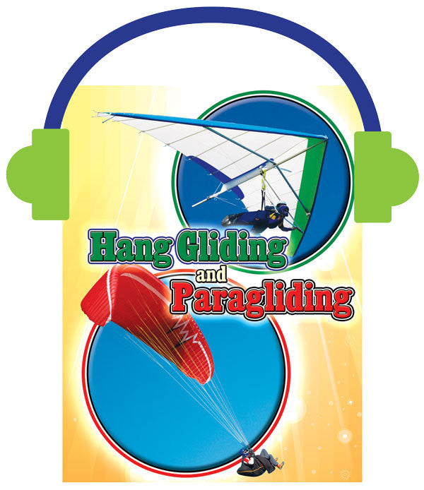 2013 - Hang Gliding and Paragliding (Audio File)