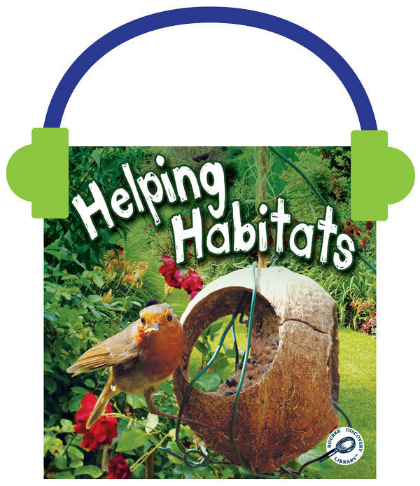 2013 - Helping Habitats (Audio File)
