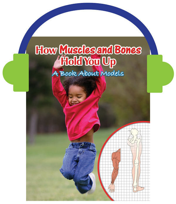 2013 - How Muscles and Bones Hold You Up (Audio File)