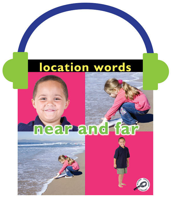 2013 - Location Words: Near and Far (Audio File)