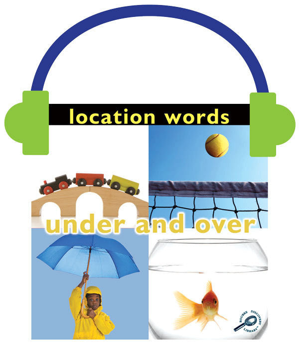 2013 - Location Words: Under and Over (Audio File)