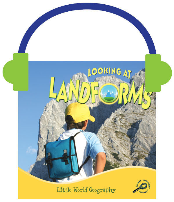 2013 - Looking at Landforms (Audio File)
