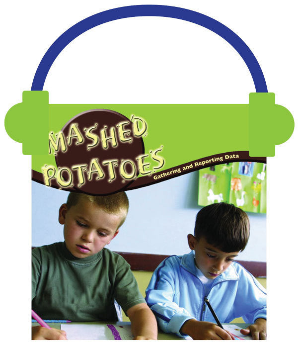 2013 - Mashed Potatoes (Audio File)