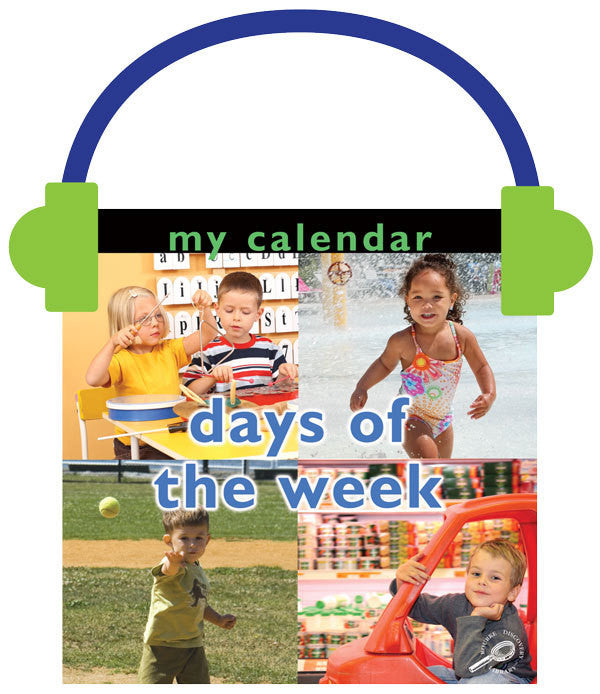2013 - My Calendar: Days of the Week (Audio File)
