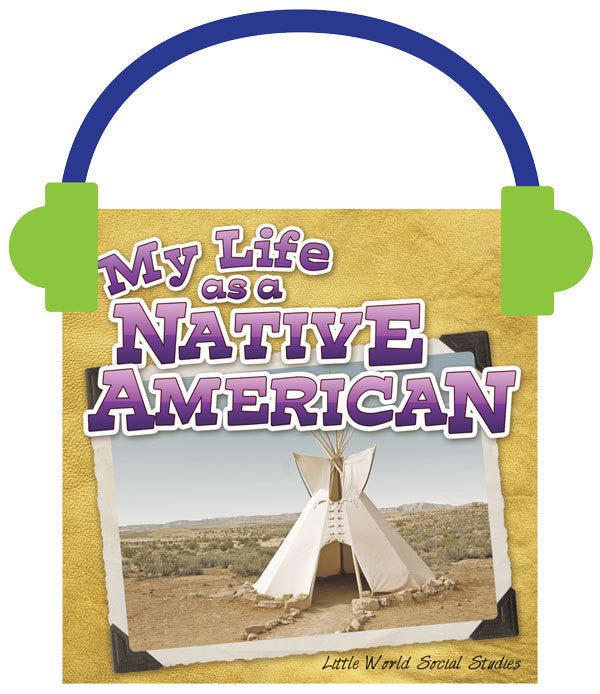 2013 - My Life as a Native American (Audio File)