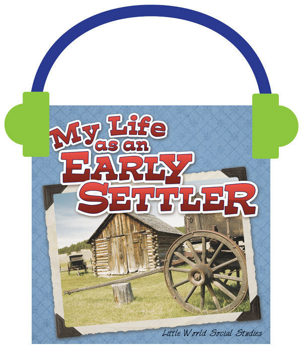 2013 - My Life as an Early Settler (Audio File)