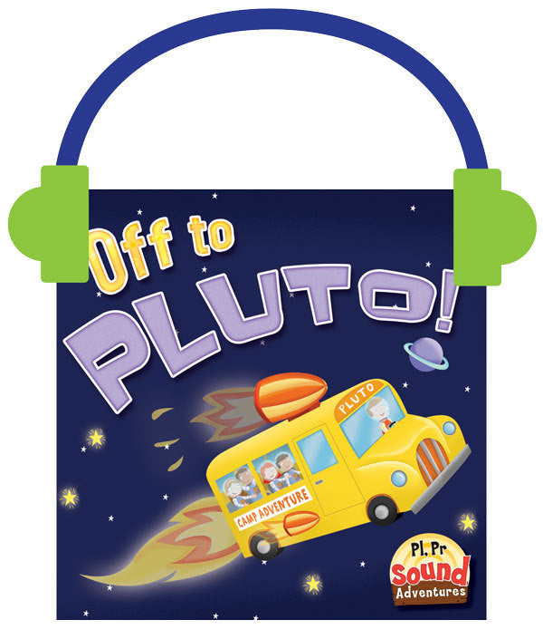 2013 - Off To Pluto!  (Audio File)