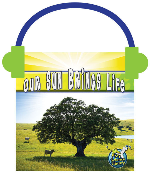2013 - Our Sun Brings Life (Audio File)