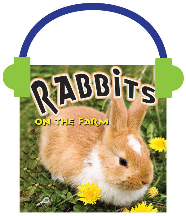 2013 - Rabbits on the Farm (Audio File)