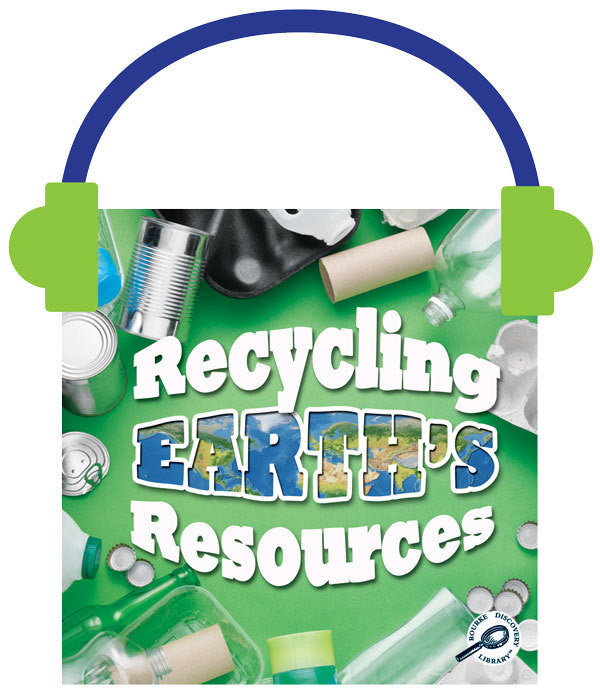 2013 - Recycling Earth's Resources (Audio File)