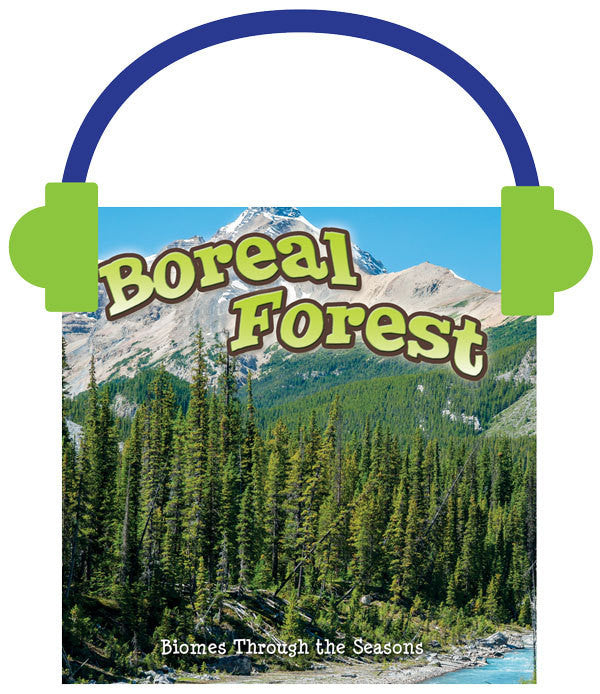 2014 - Seasons Of The Boreal Forest Biome (Audio File)