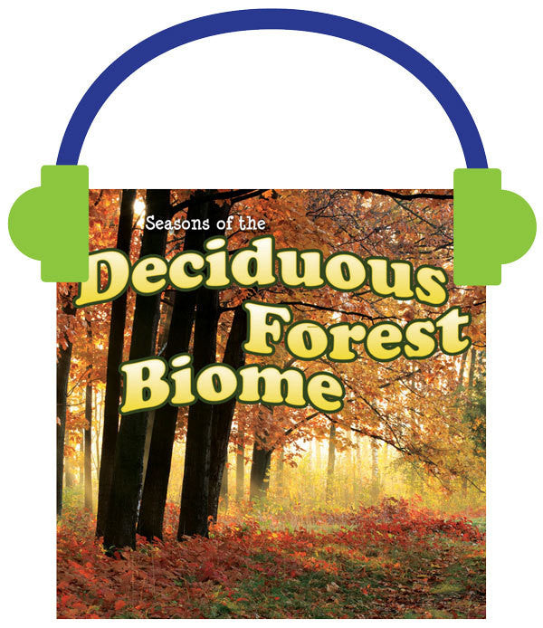 2014 - Seasons Of The Deciduous Forest Biome (Audio File)