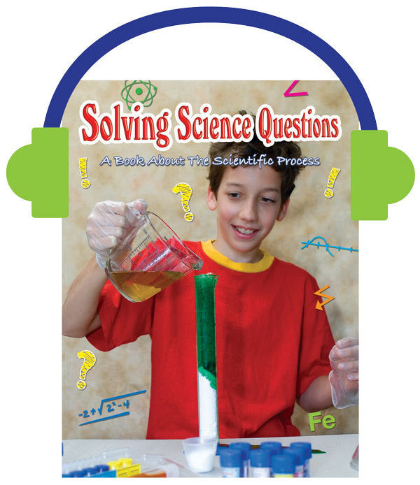 2013 - Solving Science Questions (Audio File)