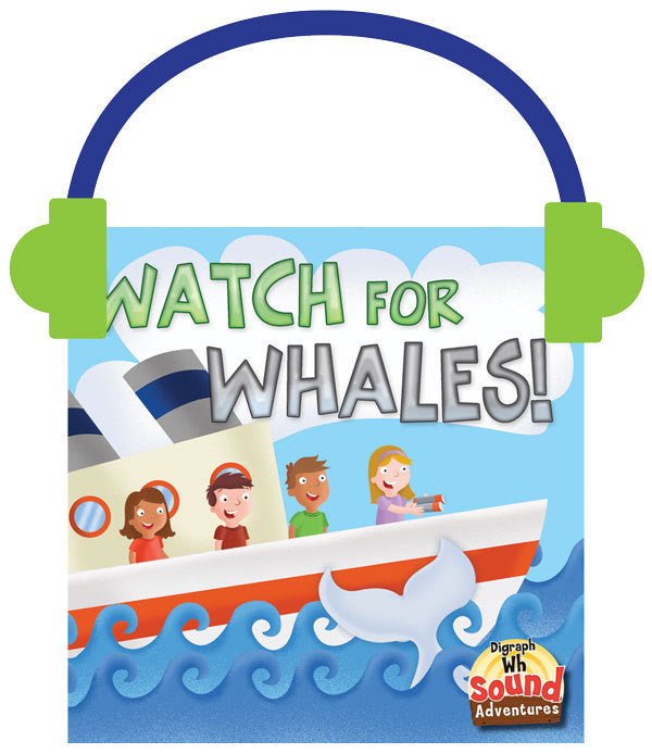 2013 - Watch For Whales!  (Audio File)