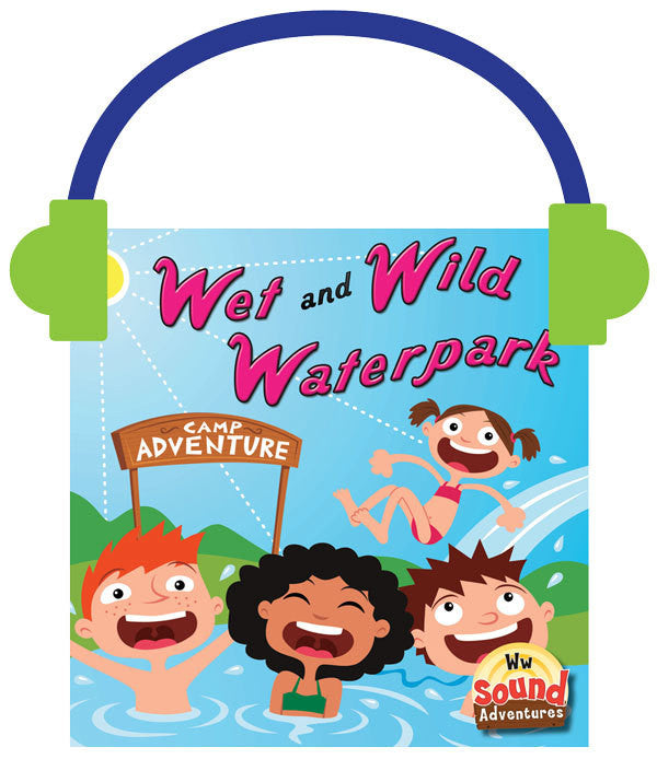 2013 - Wet and Wild Waterpark  (Audio File)