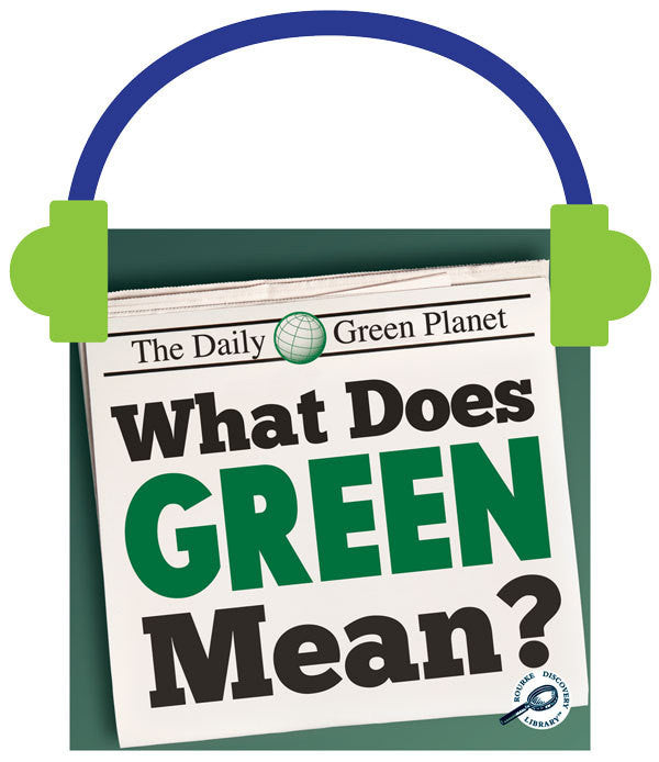 2013 - What Does Green Mean? (Audio File)
